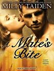 A Mate's Bite by Milly Taiden (CD-Audio, 2014)