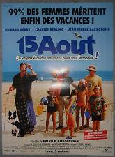 Affiche 15 AOUT Richard Berry CHARLES BERLING Jean-Pierre Darroussin 40x60cm