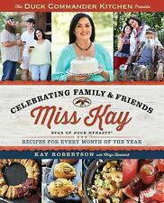 Duck Commander Kitchen Presents Celebrating Family and Friends: Recipe-ExLibrary