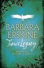 The Time's Legacy by Barbara Erskine (Hardback, 2010)