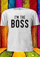 I'm The Boss BOSS Cool Indie Swag T-shirt Vest Tank Top Men Women Unisex 2319