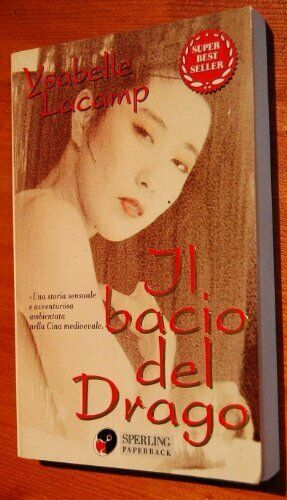 bacio del drago Lacamp Ysabelle 9788878248496