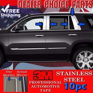 2015 16 17 18 2019 GMC Yukon 10pc STAINLESS STEEL Pillar Posts Trim Overlays