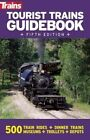 Tourist Trains Guidebook by Kalmbach Publishing Co ,U.S. (Paperback, 2015)