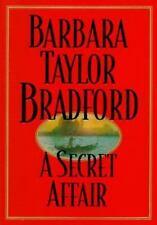 A Secret Affair by Barbara Taylor Bradford (1996) Hardcover w/ Dust Jacket BCE