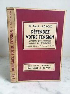 Dr Rene Lacroix Defender Su Tensión Ediciones J. Aceitunas 1957
