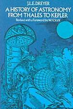 NEW A History of Astronomy from Thales to Kepler (Dover Books on Astronomy)