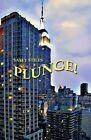 Plunge! by Sally Stiles (Paperback / softback, 2013)