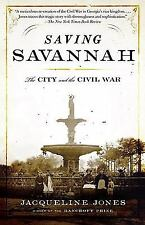 Vintage Civil War Library: Saving Savannah : The City and the Civil War by...