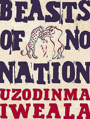 Beasts of No Nation Paperback