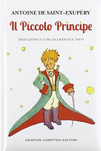 Antoine de Saint-Exupéry - Il Piccolo Principe - Libro NUOVO in Italiano