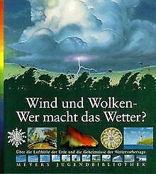 Meyers Jugendbibliothek 11. Wind und Wolken. Wer macht d... | Buch | Zustand gut