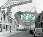 Wallsend Reflections by Nanny Smith, Ken Smith (Paperback, 2005)