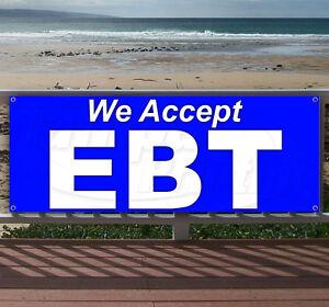 WE ACCEPT EBT Advertising Vinyl Banner Flag Sign - Many