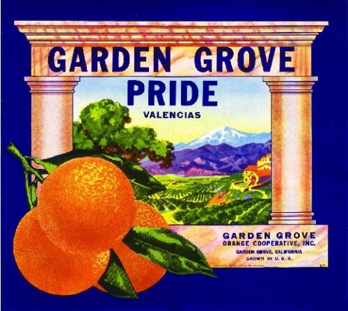 Garden Grove Orange County Pride Orange Citrus Fruit Crate Label Art Print