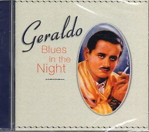 Geraldo-Blues-In-The-Night-2002-CD-Archie-Lewis-Carole-Carr-Dorothy-Carless