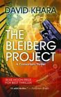 The Bleiberg Project: A Consortium Thriller by David Khara (Paperback / softback, 2014)