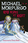 Red Eyes at Night by Michael Morpurgo (Paperback, 1998)