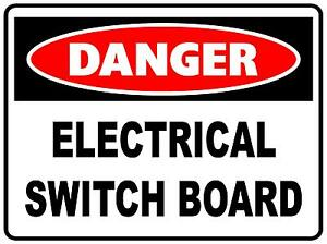 Details about DANGER ELECTRICAL SWITCH BOARD - 300 X 225MM - METAL SIGN -  SAFETY SIGN