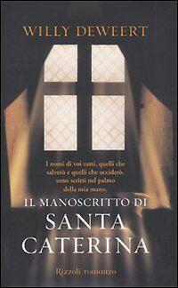 Il manoscritto di Santa Caterina di Willy Deweert (copertina rigida)