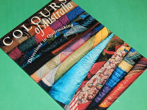 1 of 1 - COLOURS OF AUSTRALIA - Directions in Quiltmaking - by The Quilter's Guild