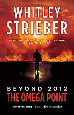 Strieber, Whitley : The Omega Point: Beyond 2012 Expertly Refurbished Product
