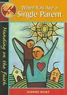 When You are a Single Parent /c Jeanne Hunt by Jeanne Hunt (Paperback, 2003)
