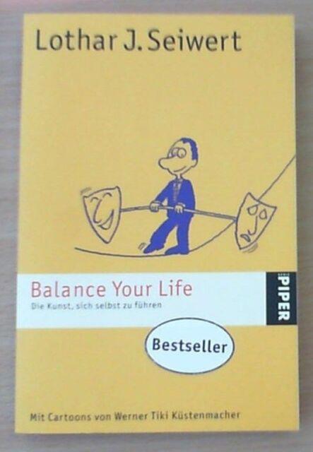 Balance Your Life von Lothar J. Seiwert (2010, Taschenbuch)