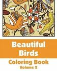 Beautiful Birds Coloring Book (Volume 2) by H R Wallace Publishing, Various (Paperback / softback, 2014)