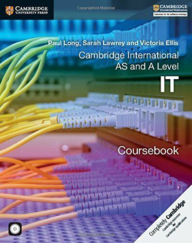 1 of 1 - Cambridge International AS and A Level IT Coursebook with CD-ROM (Cambridge Inte