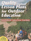 Quality Lesson Plans for Outdoor Education by Dr Andrew Foran, Sean Dwyer, Mr Kevin Redmond (Paperback, 2009)