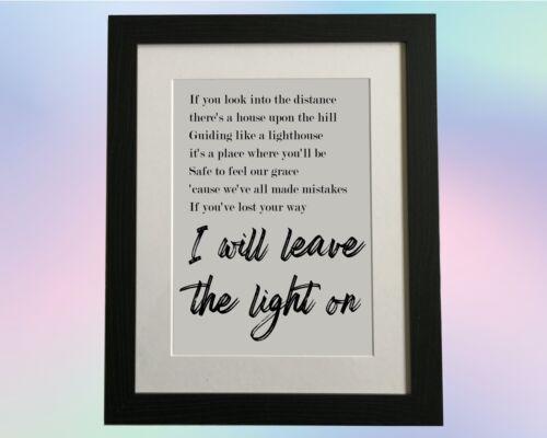 Tom Walker Leave A Light On Lyric Print I will leave the Light On Tom Walker