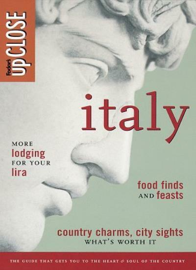 Fodor's upCLOSE Italy By Fodor's