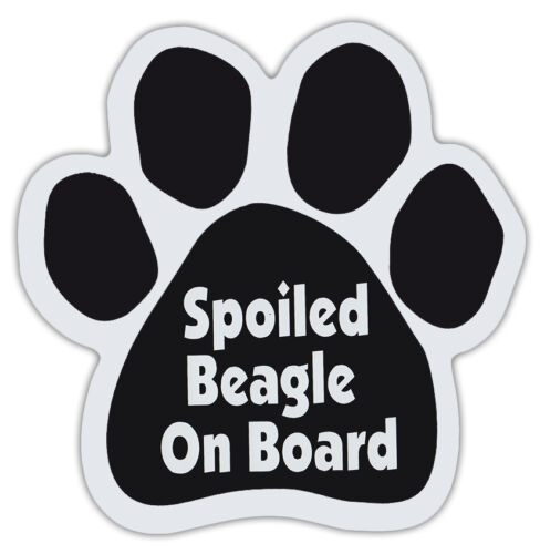 Dog Paw Shaped Magnets SPOILED BEAGLE ON BOARD Dogs, Gifts, Cars, Trucks