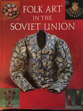 BOOK Folk Art in the Soviet Union ethnic embroidery USSR costume Uzbek Ukrainian