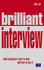 Brilliant Interview by Ros Jay (Paperback, 2001)