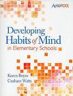 Developing Habits of Mind in Elementary Schools by Karen Boyes, Graham Watts (Paperback / softback, 2009)