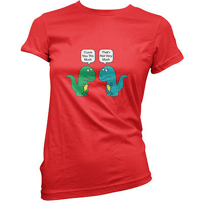 I Love You This Much Dinosaurs - Womens / Ladies T-Shirt - Funny - 11 Colours