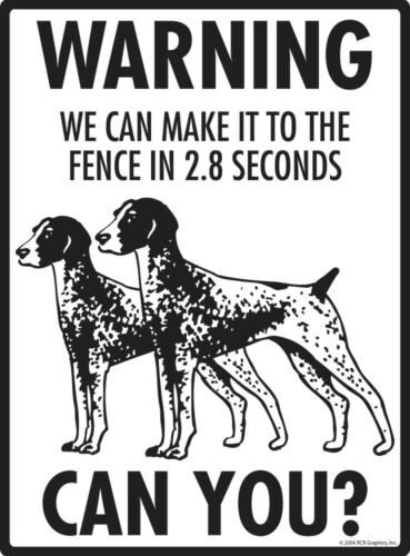Warning German Shorthaired Pointer Property Protected Aluminum Dog Sign