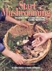 Start Mushrooming by Stan Tekiela (Paperback, 1993)
