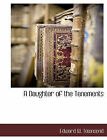 A Daughter of the Tenements by Edward W Townsend (Paperback / softback, 2010)