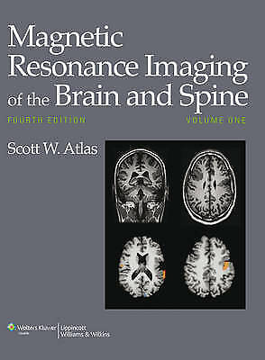 Magnetic Resonance Imaging of the Brain and Spine by Lippincott Williams and...