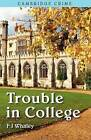 Trouble in College by F J Whaley (Paperback, 2012)