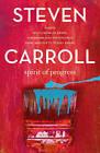 Spirit of Progess by Steven Carroll (Paperback, 2015)