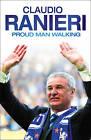 Proud Man Walking by Claudio Ranieri (Paperback, 2009)