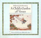A Child's Garden of Verses by Robert Louis Stevenson (Hardback, 1999)