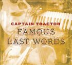 Famous Last Words [PA] [Digipak] by Captain Tractor (CD, 2011, Lugan Records)