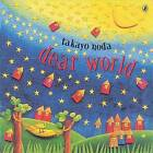Dear World by Takayo Noda (Paperback / softback, 2006)