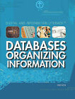 Databases: Organizing Information by Greg Roza (Hardback, 2010)