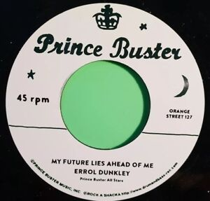 PRINCE-BUSTER-RECORDS-MY-FUTURE-LIES-AHEAD-OF-ME-ERROL-DUNKLEY-TO-BE-A-LOVER